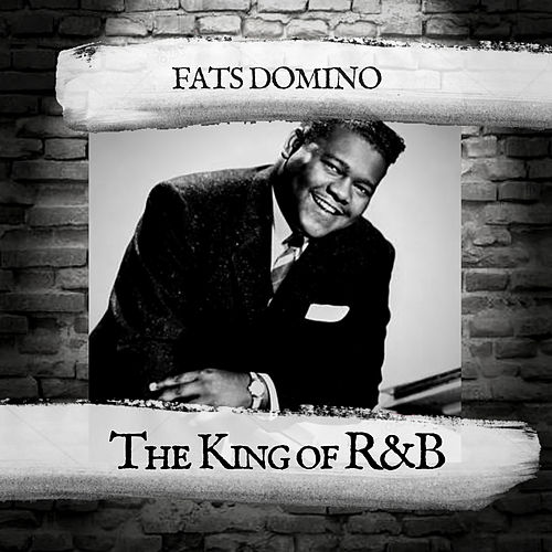 The King of R&B von Fats Domino