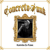 Concreto Funk von Kuryña G-Funk