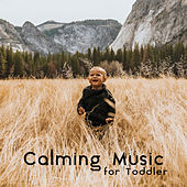 Calming Music for Toddler by Best Relaxation Music