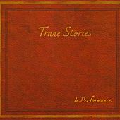 Trane Stories in Performance (Live) de Theo Saunders