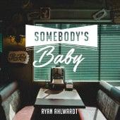 Somebody's Baby de Ryan Ahlwardt