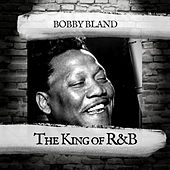The King of R&B by Bobby Blue Bland