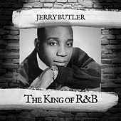 The King of R&B by Jerry Butler
