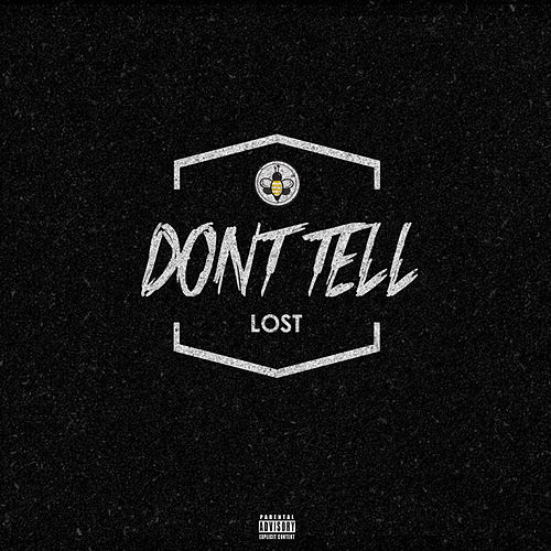 Don't Tell by Lost