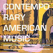 Contemporary American Music: Barber, Diamond, Coplan, Creston by Vladimir Golschmann Conducting The Concert Arts Orchestra
