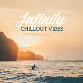 Infinity Chillout Vibes von Ibiza Chill Out