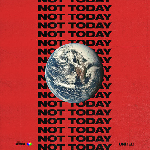 Not Today by Hillsong United