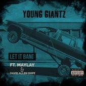 Let It Bang von Young Giantz