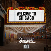 Welcome to Chicago by Shawnna
