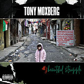 Beautiful Struggle de Tony Moxberg