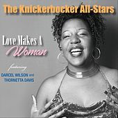Love Makes a Woman by The Knickerbocker All-Stars
