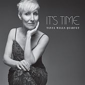 It's Time de Tanya Wills Quartet