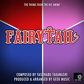 Fairy Tail - Overture - Main Theme by Geek Music