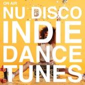 On Air Nu Disco / Indie Dance Tunes by Various Artists