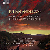 Julian Anderson: The Comedy of Change & Heaven Is Shy of Earth by Various Artists
