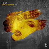 Rh2 Gold Series, Vol. 21 von Various Artists