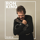 You Move Me by Ron King