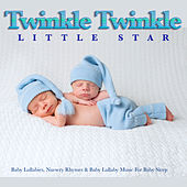 Twinkle Twinkle Little Star: Baby Lullabies, Nursery Rhymes & Baby Lullaby Music For Baby Sleep by Baby Lullaby (1)
