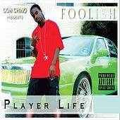 Player Life de Foolish