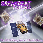 Breakbeat Anthems von Various Artists