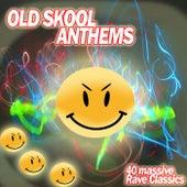 OldSkool Anthems - Rave Classics de Various Artists