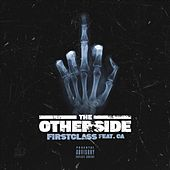 The Otherside by First Class
