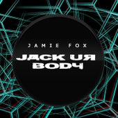 Jack Ur Body by Jamie Foxx