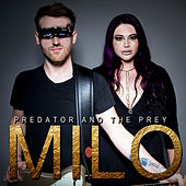 Predator and the Prey di Milo