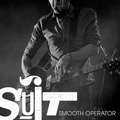 Smooth Operator by The Suit