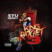 King Ratchet 3 by Stu Money