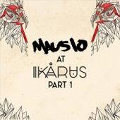 Mausio at Ikarus, Pt. 1 (Live) von Mausio