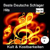 Top 30: Beste Deutsche Schlager Hits - Kult & Kostbarkeiten, Vol. 4 van Various Artists