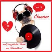 Top 24: Chansons und französische Musik aus Deutschland, Vol. 5 von Various Artists