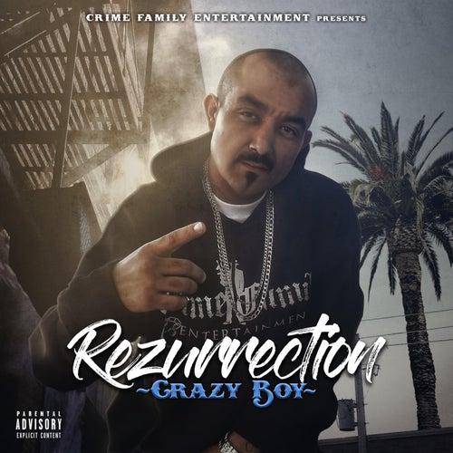 Rezurrection by Crazy Boy