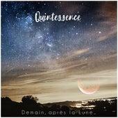 Demain, après la Lune... by Quintessence