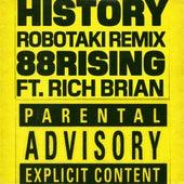 History (feat. Rich Brian) (Robotaki Remix) von 88rising