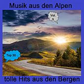 Top 30: Musik aus den Alpen - Tolle Hits aus den Bergen, Vol. 5 by Various Artists
