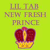 New Fresh Prince by Lil Tab