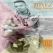 Wani Kinissa by Tony Z