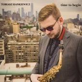 Time to Begin (feat. Bruce Harris, Alec Castro, Clovis Nicolas, & Diego Maldonado) by Tobiasz Siankiewicz