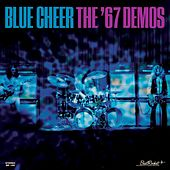 The '67 Demos by Blue Cheer