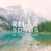 The Best Relax Songs of the Decade von Epsom Salt