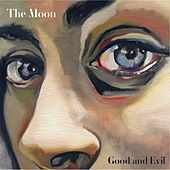 Good and Evil von Moon
