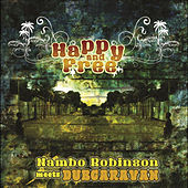 Happy and Free (Nambo Robinson meets Dub Caravan) by Dub Caravan