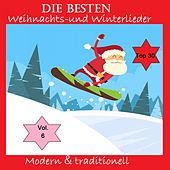 Top 30: Die besten Weihnachts- & Winterlieder - Modern & traditionell, Vol. 6 van Various Artists