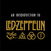 An Introduction To Led Zeppelin von Led Zeppelin