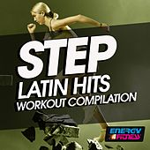 Step Latin Hits Workout Compilation by Various Artists