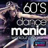 60's Dancemania Workout Program (15 Tracks Non-Stop Mixed Compilation for Fitness & Workout - 132 BPM) von Various Artists