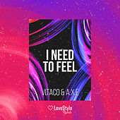I Need To Feel de Vitaco
