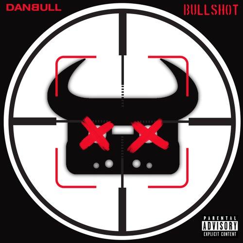 Bullshot (Eminem: Killshot Parody) by Dan Bull